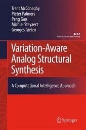 Variation-Aware Analog Structural Synthesis: A Computational Intelligence Approach