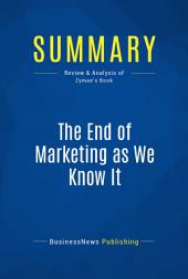Summary: The End of Marketing as We Know It: Review and Analysis of Zyman's Book