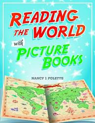 Reading the World with Picture Books PDF
