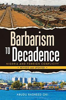 Barbarism to Decadence PDF