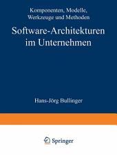 Software-Architekturen im Unternehmen: Komponenten, Modelle, Werkzeuge und Methoden
