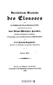 Vaterländische Geschichte des Elsasses von der frühesten Zeit bis zur Revolution 1789 ... fortgesetzt, von der Revolution 1789 bis 1815, von L. Heinrich Engelhardt: Volume 6