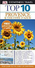 Provence and the Cote D Azur   Top 10 Eyewitness Travel Guide PDF