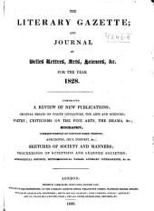 The Literary Gazette: A Weekly Journal of Literature, Science, and the Fine Arts, Volume 12