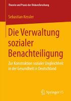 Die Verwaltung sozialer Benachteiligung PDF