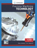 Precision Machining Technology   Student Workbook and Project Manual Book