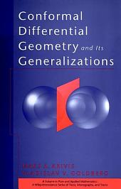 Conformal Differential Geometry and Its Generalizations