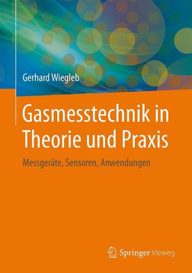Gasmesstechnik in Theorie und Praxis PDF