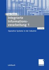 Integrierte Informationsverarbeitung 1: Operative Systeme in der Industrie, Ausgabe 17