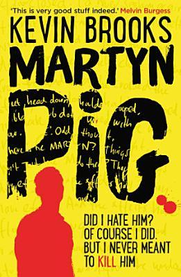 Martyn Pig PDF