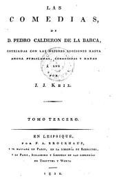 Las comedias ... publicadas y corregidas por J. J. Keil: Volumen 3