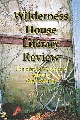 Wilderness House Literary Review   The Best of PDF