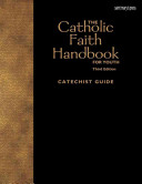 The Catholic Faith Handbook for Youth  Third Edition  Catechist Guide  PDF