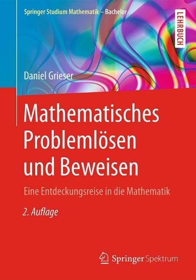 Mathematisches Probleml  sen und Beweisen PDF