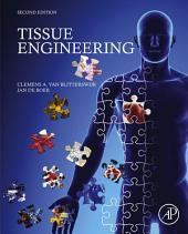 Tissue Engineering: Edition 2
