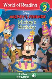 World of Reading Mickey & Friends: Mickey's Birthday: Level 2