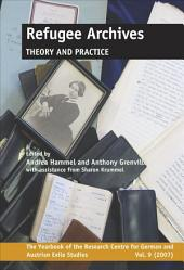 Refugee Archives: Theory and Practice