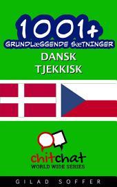 1001+ grundlæggende sætninger dansk - tjekkisk