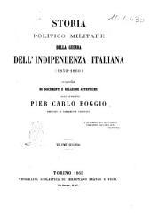 Storia politico-militare della guerra dell'indipendenza italiana (1859-1860) compilata su documenti e relazioni autentiche dall'avvocato Pier Carlo Boggio: Volume 2