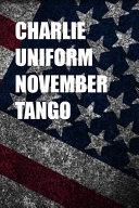 Charlie Uniform November Tango