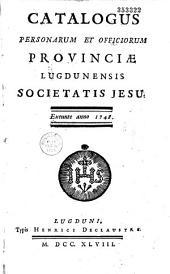 Catalogus personarum et officiorum provinciae Lugdunensis Societatis Jesu, anno 1748