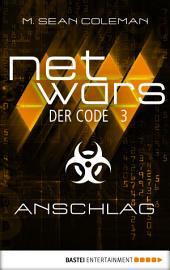 netwars - Der Code 3: Anschlag: Thriller