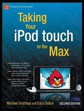 Taking Your iPod touch to the Max: Edition 2