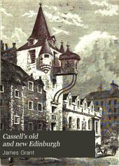 Cassell's old and new Edinburgh: Volume 2