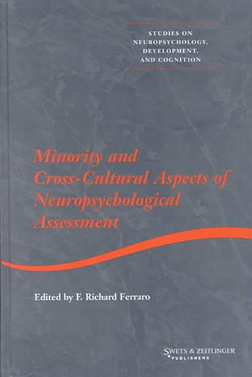 Minority and Cross cultural Aspects of Neuropsychological Assessment PDF