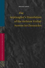 The Septuagint's Translation of the Hebrew Verbal System in Chronicles