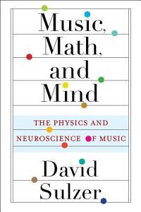 Music  Math  and Mind