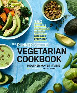 The Runner s World Vegetarian Cookbook Book