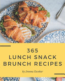 365 Lunch Snack Brunch Recipes