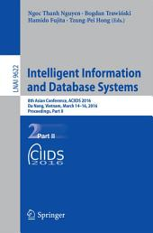 Intelligent Information and Database Systems: 8th Asian Conference, ACIIDS 2016, Da Nang, Vietnam, March 14-16, 2016, Proceedings, Part 2