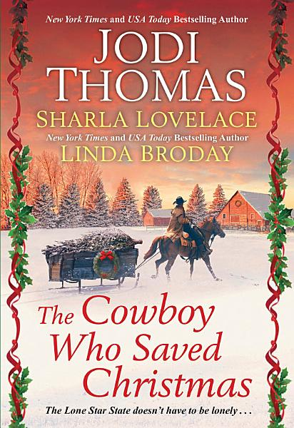 Download The Cowboy Who Saved Christmas Book