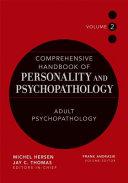 Comprehensive Handbook of Personality and Psychopathology   Adult Psychopathology PDF