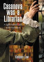 Casanova Was a Librarian