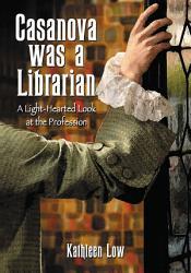 Casanova Was A Librarian Book PDF