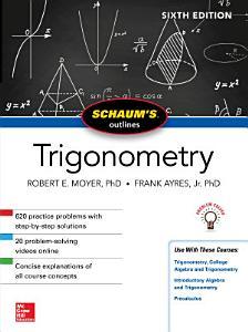 Schaum s Outline of Trigonometry  Sixth Edition PDF