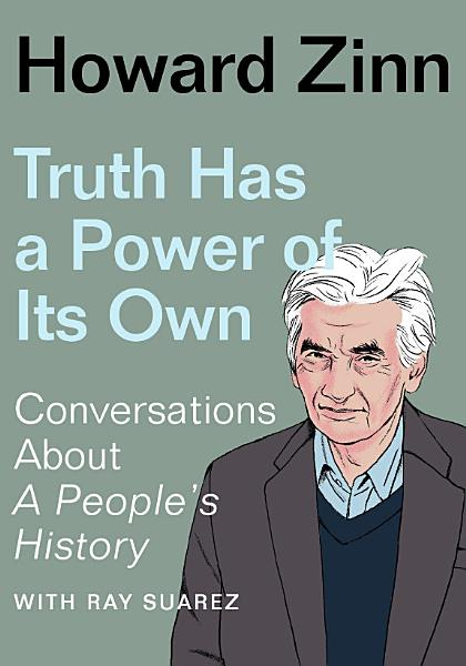 Download Truth Has a Power of Its Own Book
