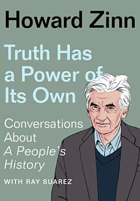 Truth Has a Power of Its Own