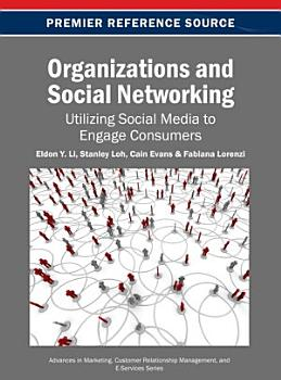 Organizations and Social Networking  Utilizing Social Media to Engage Consumers PDF