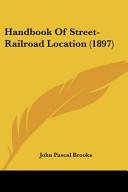 Handbook of Street-Railroad Location (1897)