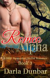 Romeo Alpha: A BBW Paranormal Shifter Romance - Book 3