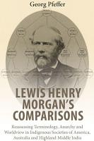 Lewis Henry Morgan s Comparisons PDF