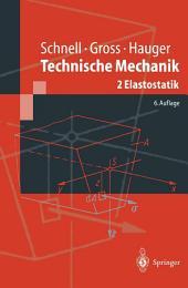 Technische Mechanik: Band 2: Elastostatik, Ausgabe 6