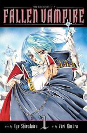 The Record of a Fallen Vampire: Volume 1
