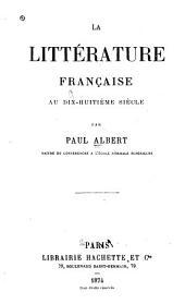 La littérature française au dix-huitième siècle
