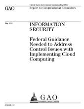 Information Security: Federal Guidance Needed to Address Control Issues with Implementing Cloud Computing