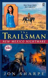 The Trailsman #281: New Mexico Nightmare